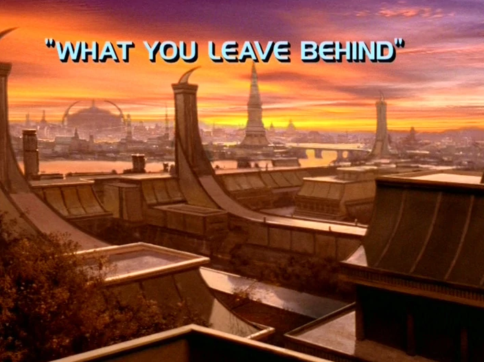 "Star Trek: Deep Space Nine – Season 7: ""What You Leave Behind"""