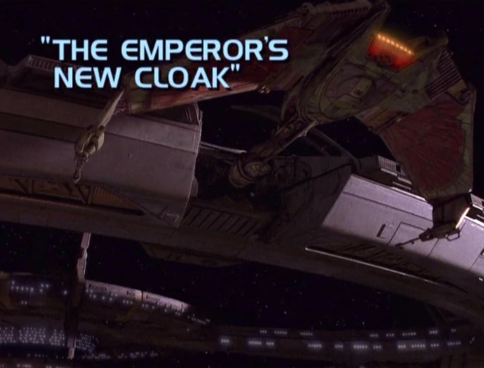 "Star Trek: Deep Space Nine – Season 7: ""The Emporer's New Cloak"""