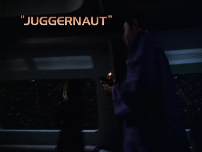 "Star Trek: Voyager – Season 5: ""Juggernaut"""