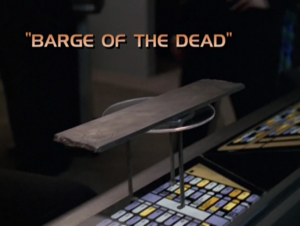 Barge of the Dead Title Card