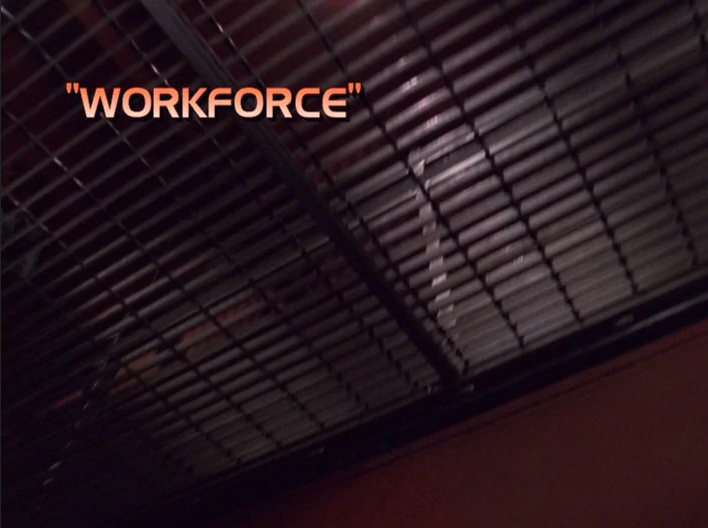 "Star Trek: Voyager – Season 7: ""Workforce"" – O. Deus and the Devil's Advocate"