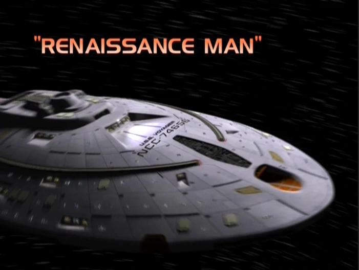 "Star Trek: Voyager – Season 7: ""Renaissance Man"" – O. Deus and the Devil's Advocate"