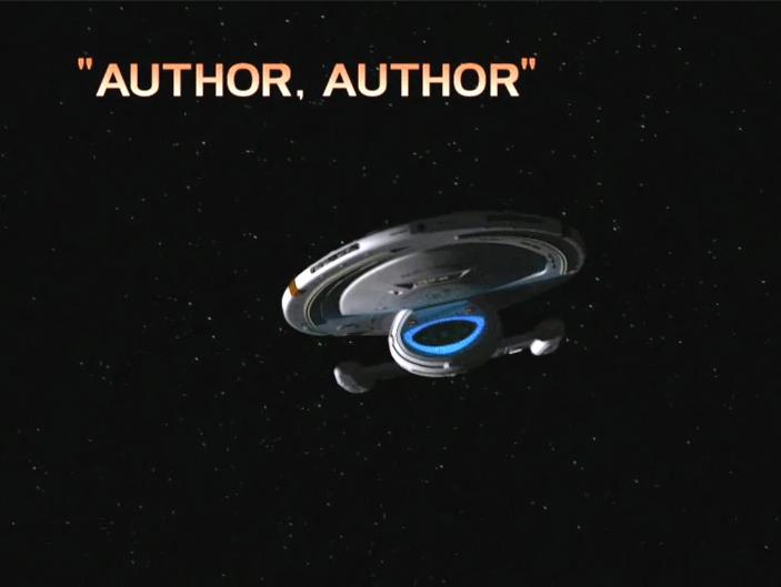 "Star Trek: Voyager – Season 7: ""Author Author"" – O. Deus and the Devil's Advocate"