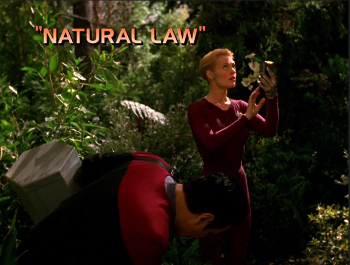 "Star Trek: Voyager – Season 7: ""Natural Law"" – O. Deus and the Devil's Advocate"